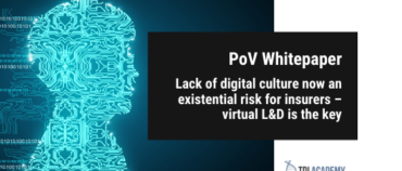 TDI Point of View: Lack of digital culture now an existential risk for insurers – virtual L&D is the key